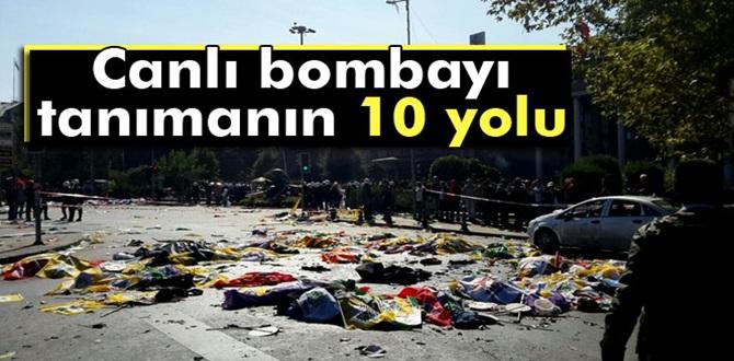 Canlı Bombayı Tanımanın 10 Yolu