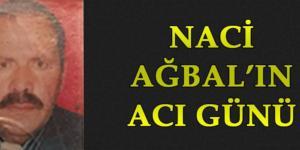 Naci Ağbal'ın Amcası Vefat Etti