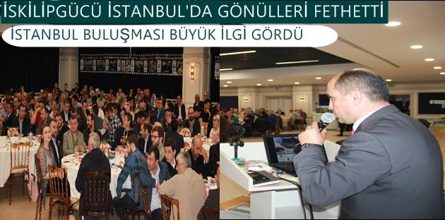 İskilipgücü İstanbul'da Gönülleri Fethetti