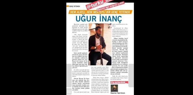 Uğur İnanç Türk Life Dergisi'nde Yer Aldı