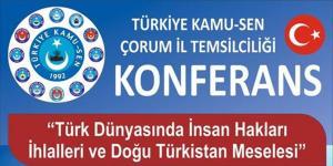 """""""Doğu Türkistan Meselesi Konuşulacak"""""""