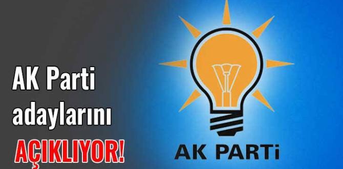 AK Parti İlçe Başkan Adaylarını Açıklıyor