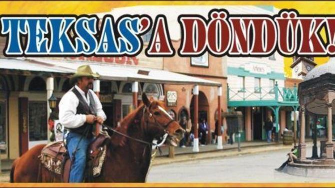 """Artık Adımız """"Teksas Çorum"""""""
